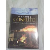 Livro: O Grande Conflito - Ellen G. White (lacrado)