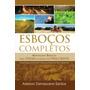 Livro Esboços Completos - Adelson Damasceno Santos