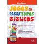 Livro Jogos & Passatempos Bíblicos - Silvio Nakano