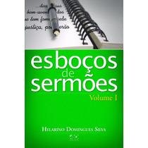 Livro Esboços De Sermões - Vol. 1 - Hylarino Domingues Silva