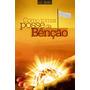 Livro Como Tomar Posse Da Bênção- R R Soares, Oração, Aviva