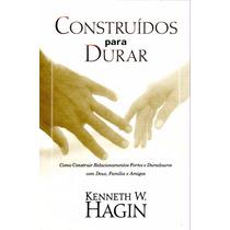 Livro: Construídos Para Durar- Relacionamentos, Vida Cristã
