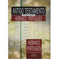 Antigo Testamento 2 Interlinear Hebraico/port Frete Grátis