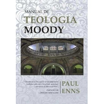 Manual De Teologia Moody Paul Enns
