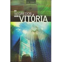 Livro Os Segredos Para A Vitória - R. R. Soares