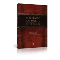 O Sermão Do Monte Livro John Wesley