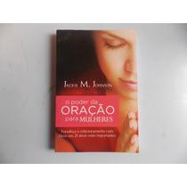 Livro O Poder Da Oração Oração Para Mulheres - Frete Gratis