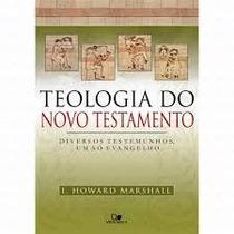 Livro Teologia Do Novo Testamento ¿ Marshall