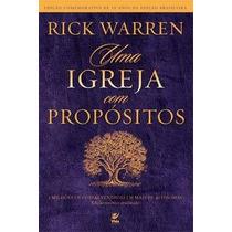 Uma Igreja Com Propósitos Rick Warren Livro 10 Peças