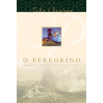 Livro O Peregrino - John Bunyan