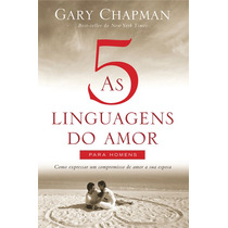 Livro As Cinco Linguagens Do Amor Para Homens - Gary Chapman
