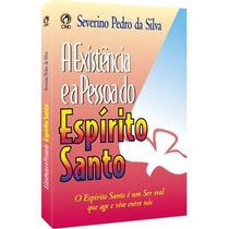 A Existência E A Pessoa Do Espírito Santo - Livro Cpad