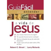Guia Fácil Para Entender A Vida De Jesus - Livro