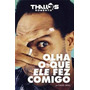 Thalles Roberto - Olha O Que Ele Fez Comigo - Livro