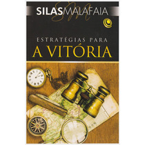 Livro: Estratégias Para A Vitória / Autor: Silas Malafaia