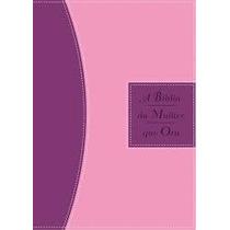 Bíblia Da Mulher Que Ora Rc - Luxo Rosa E Vinho- Stormie Oma