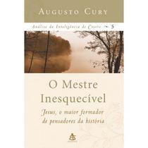 Promoção Imperdível Livro O Mestre Inesquecível Augusto Cury