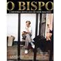 Livro O Bispo - A História Revelada De Edir Macedo