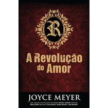 Livro A Revolução Do Amor - Joyce Meyer