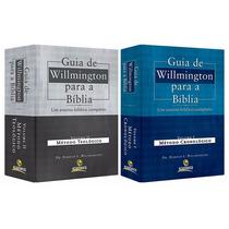 Guia De Willmington Para A Bíblia - Teológico E Cronológico