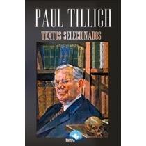 Textos Selecionados - Paul Tillich - Fonte