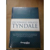 Dicionário Bíblico Tyndale Lançamento Da Editora Geografica