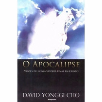 Livro O Apocalipse Visões De Nossa Vitória Final Em Cristo