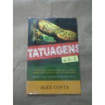 Livro Tatuagem De A-z Grande Seus Significados
