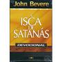 Livro Devocional - A Isca De Satanás - John Bevere