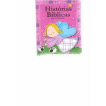 Histórias Bíblicas Para Meninas - 2011 - Ed. Ciranda Cultura