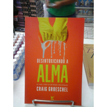 Livro Desintoxicando A Alma