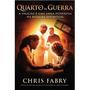Livro Quarto De Guerra - Chris Fabry - ( Fisico Frete Gratis