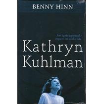 Livro Kathryn Kuhlman - Benny Hinn