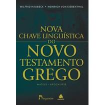 Nova Chave Linguística Do Novo Testamento Grego Livro