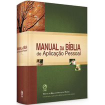 Manual Da Bíblia Aplicação Pessoal - Degmar Ribas