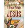 A Vida Diária Nos Tempos De Jesus Livro Frete Grátis