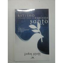 Livro Batismo É Plenitude Do Espírito Santo