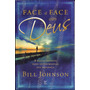 Livro Face A Face Com Deus - Bill Johnson