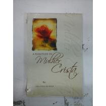 Livro A Plenitude Da Mulher De Deus