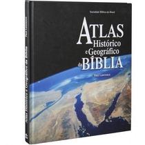 Atlas Histórico E Geográfico Da Bíblia Grande Completo