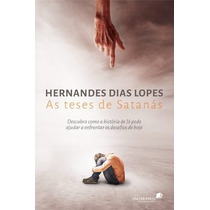 As Teses De Satanás Livro Hernandes Dias Lopes