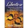 Livro Liberte-se - Beth Moore [batalha Espiritual]