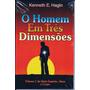 Livro O Homem Em Três Dimensões - Kenneth E Hagin