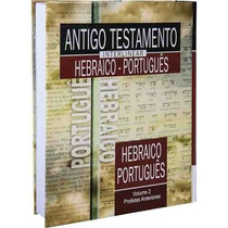 Antigo Testamento Interlinear Hebraico Português Volume 2
