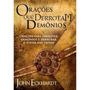 Orações Que Derrotam Demônios John Eckhardt Livro