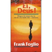 Livro Ei Deus - Frank Foglio