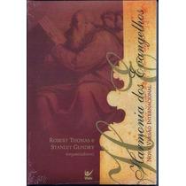 Harmonia Dos Evangelhos Livro Robert Thomas E Stanley Gundry