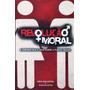 Livro Revolução Moral - Kris Valloton E Jason Valloton