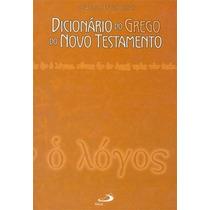 Dicionário Do Grego Do Novo Testamento