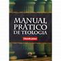 Livro Manual Prático De Teologia
